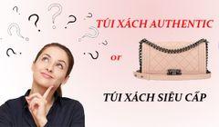 top-3-cach-phan-biet-tui-xach-sieu-cap-voi-tui-authentic-don-gian-nhat