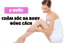 6-buoc-cham-soc-da-body-dung-cach-don-gian-tai-nha