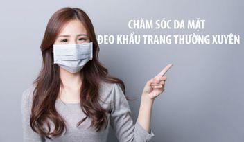 6-meo-cham-soc-da-mat-khi-deo-khau-trang-thuong-xuyen